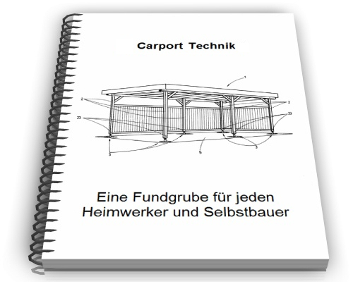 carport selber bauen auto berdachung technik. Black Bedroom Furniture Sets. Home Design Ideas