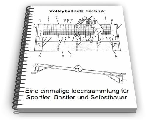 volleyballnetz selber bauen volleyball technik. Black Bedroom Furniture Sets. Home Design Ideas
